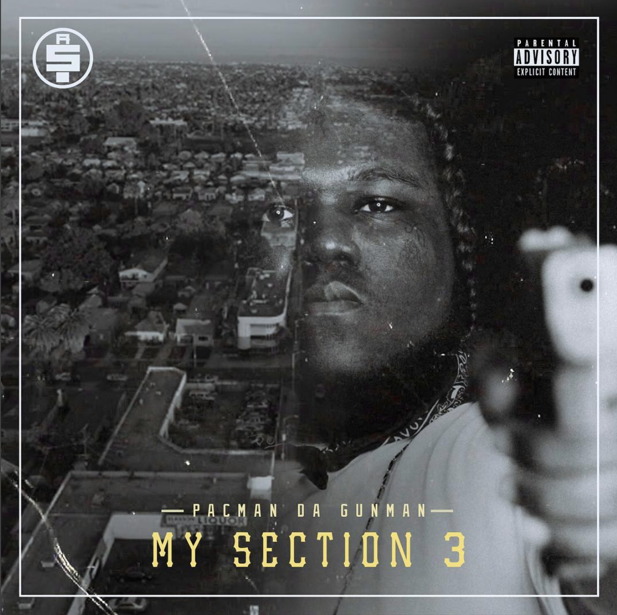 Pacman Da Gunman Talks My Section 3 and His Unexpected